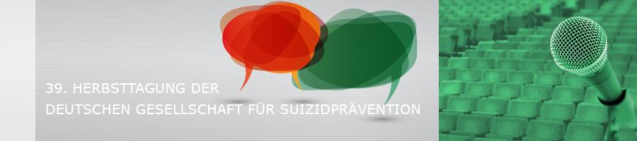39. Herbsttagung der Deutschen Gesellschaft für Suizidprävention